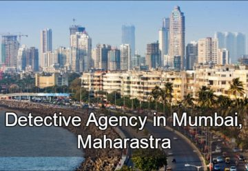 detective agency in mumbai, private detectives in Mumbai, ,detective agency in Mumbai, detective services in Mumbai, agencies in Mumbai, detectives online,