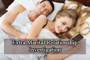 Infidelity investigation, Infidelity investigation Agency in Delhi,, post matrimonial investigation, post matrimonial,